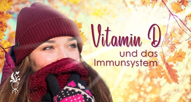 Vitamin D, Covid10 und das Immunsystem